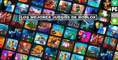 Los mejores juegos de roblox.