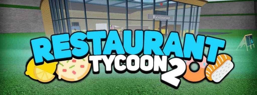 La mejor guía Restaurant Tycoon 2 en zonaroblox.com.